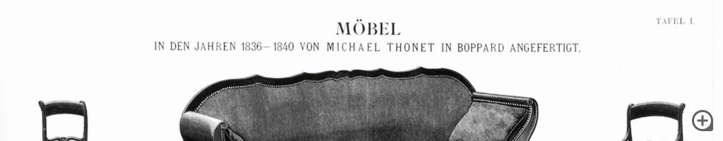 Von Michael Thonet in Boppard angefertige Möbel